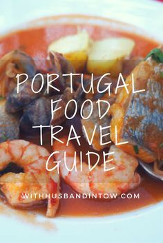 Check out our Portugal Food Travel Guide, with tips on where and what to eat in Lisbon, Porto, and more! #PortugalTravelGuide #PortugalFoodTravel #Portugal