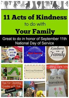 11 Acts of Kindness to do with Your Family in honor of September 11th National Day of Service. 11 acts of kindness that are easy and meaningful to do to teach your kids to be kind and learn about the needs of your community. Teach kids to serve. It is worth it.