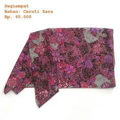 Square scarf  Fabric/Bahan : Ceruti Zara  IDR 65.000 Size : 115 cm x 115 cm