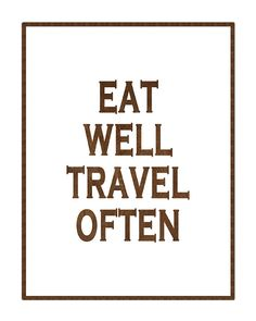 Eat Well Travel Often Typography Poster by GEyesPhotography