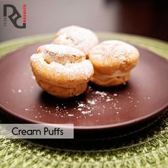 Erin's Cream Puffs 1 cup water        Pinch of salt  1 stick of butter       1¼ cup bread flour (or all purpose flour) 6 eggs  Full Instructions on realresults-inc.com/site