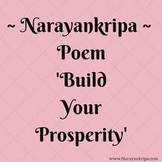 #Poem: 'Build Your Prosperity' A motivational poem on 23rd day of April #PoetryMonth.