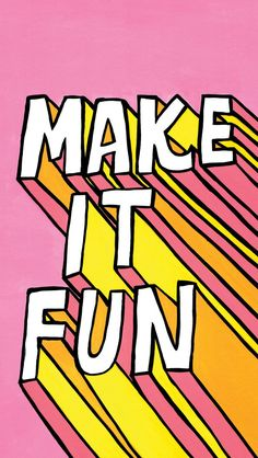 phone wallpaper quotes 'Make it Fun Design' Poster by DanyShop Pretty Words, Beautiful Words, Cool Words, Cute Quotes, Words Quotes, Wise Words, Sayings, Fun Life Quotes, Good Things Quotes