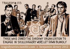 Skullduggery. #tragedyseries