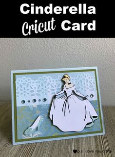 Use your Cricut to make a beautiful Cinderella Card for a little girls birthday. Cricut Birthday Cards, Girl Birthday Cards, Little Girl Birthday, Cricut Cards, Handmade Birthday Cards, Cricut Cuttlebug, Happy Birthday, Fourth Birthday, Birthday Ideas