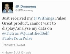 """JP Doumeng (twitter.com/JPDoumeng) tweeted: """" Just received my Withings Pulse! Great product, cannot wait to display/analyse my data on Tictrac #QuantifiedSelf #TakeYourPulse """" Learn more: http://www.withings.com/en/pulse/  #Health #Fitness #DigitalHealth #mHealth #QuantifiedSelf #InternetOfThings #SuiviSanté #eSanté #HeartRate #Pulse #Instant #Resting #SelfTracking"""