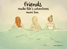 Positive Quotes For Women : Friends