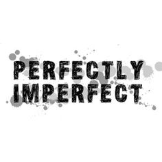 """""""When you're pretty as a picture they pound down your door.  But I've been offered love in 2-dimensions before.  And I know it's not all that it's made out to be.  Let's show them all how it's done — let's do it all imperfectly."""" #anidifranco #imprefectly"""