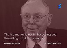 #quote from Charlie Munger:   The big money is not in the buying and selling … but in the waiting.  Investing is all about compounding your returns year after year! Agree?  Do you have a favourite quote from a famous investor or stock market pundit? We'd love to hear it. Please drop me a message @shaneleonard121 or message our full team@stockflare.  #stocks #investing