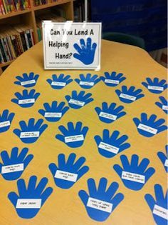 """Cute """"Can you lend a helping hand?"""" for Open House--list all the extras you need on the hands, and parents take one as they leave!"""