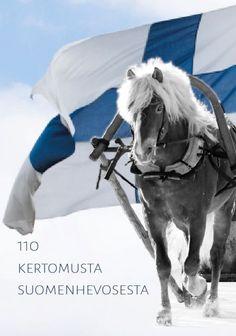 Suomenhevonen täyttää tänä vuonna 110 vuotta. Juhlavuoden kunniaksi päätimme koota juhlajulkaisuksi kertomuksia suomenhevosesta rodun alkuajoilta. Mma, Horses, Cats, Sports, Books, Pictures, Animals, Book Covers, Training