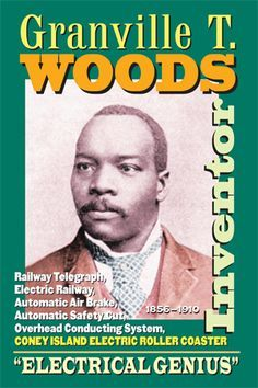 Granville T. Woods, an African-American Inventor, patented his electric railway. He was considered to be an electrical genius, and many people called him 'The Black Edison. Black History Facts, Black History Month, African American Inventors, African American Scientists, By Any Means Necessary, History Quotes, History Education, Teaching History, African American History