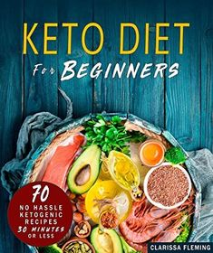 #GoodReads #Bibliophile #Fiction #BookLovers #Suspense #PopBooks #BookstoreBingo #KindleBargains #Books  #keto #diet #for #beginners #70 #no #hassle #ketogenic #diet #in #30 #minutes #or #less #bonus #28 #day #meal #plan #to #help #you #lose #weight #start #today #cooking #made #easy #recipes