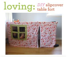 a fort slipcover that fits right over the dining room table - how cool is that?