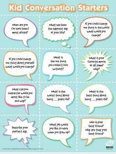 Awkward silence? These are great conversation starters for kids.       Source: http://imom.com/tools/?tab=4