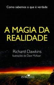 Baixar Livro A Magia da Realidade - Richard Dawkins em PDF, ePub e Mobi ou ler online