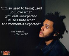 "Lyric from ""Earned It"" by The Weeknd from the 50 Shades of Grey Soundtrack #lyrics"