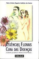 BIBLIOTECA DA FATIMA: Essências Florais e a cura das doenças - Florais d...