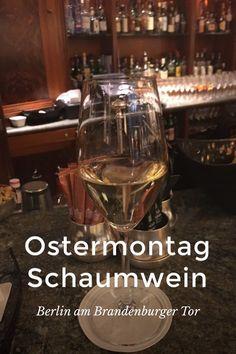 #Ostern #Schaumwein #Berlin #BrandenburgerTor