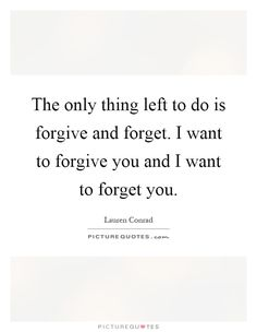45+ Learn to forgive Quotes | Inspirational Quotes