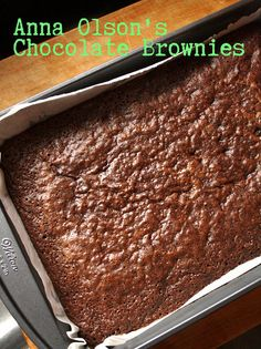 Anna Olson's Chocolate Brownies - Suzie The Foodie No Bake Desserts, Easy Desserts, Delicious Desserts, Dessert Recipes, Chocolate Brownies, Chocolate Desserts, Chocolate Truffles, Brownie Recipes, Cookie Recipes