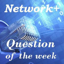 CompTIA Network+ Question of the week -To become Certified for Network+ Please visit Our Site:http://asmed.com/comptia-network/