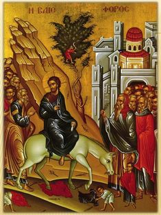 History of Palm Sunday: How it starts Holy Week, what was the geography of Jerusalem, who were the major players, what was at stake? Palm Sunday, Orthodox Christianity, Easter Traditions, Holy Week, Morning Prayers, Orthodox Icons, Illuminated Manuscript, Christian Faith, History