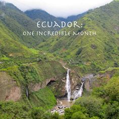 Our one month epic backpacking trip to Ecuador!