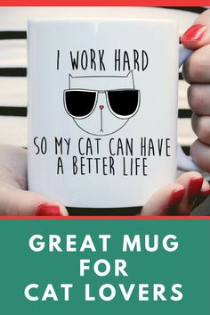 Cute mug for cat mamas and daddys. #catlovers #cats #catmugs #affiliate