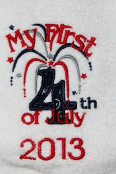 Red White and Blue My First  Fourth of July by AppliquesByGranjan, $15.00