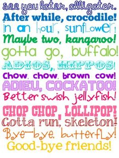 Adorable for the classroom door! Cute sayings for getting kids ready to line-up.