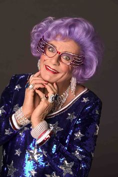 Dame Edna Everage  Dressed my Hubby up as the Dame a few Halloweens ago, was a big hit!