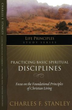 """Read """"Practicing Basic Spiritual Disciplines"""" by Charles F. Stanley available from Rakuten Kobo. Looking for a church with modern spiritual disciplines? God has something to say about Bible study, prayer witness. Life Application Study Bible, Charles Stanley, Spiritual Disciplines, Prayer Quotes, Praise God, Spiritual Life, Christian Life, Good Books, Spirituality"""