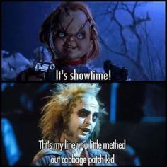 Chucky quotes Beetlejuice - More at: Pooping by Laughing Horror Movies Funny, Horror Movie Characters, Scary Movies, Horror Movie Quotes, Really Funny Memes, Funny Relatable Memes, Haha Funny, Funny Stuff, Scary Funny