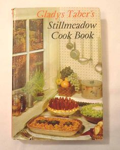 1965 Stillmeadow Cookbook by Gladys Taber by ApronFreeCooking, $40.00 #BlogherHolidays