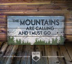 Les montagnes sont l'appel et je dois aller origine Alpine graphisme illustration - bois signe ML16_V