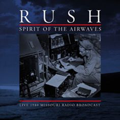 Rush Spirit of the Airwaves: Live 1980 Missouri Radio Broadcast 180g 2LP (Grey Vinyl)
