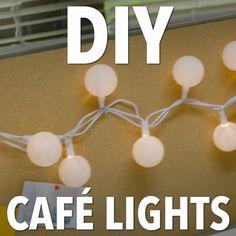 DIY Cafe Lights