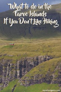 Consider yourself woefully unfit or just not an 'outdoorsy' type of person? Here are some things you can do in the Faroe Islands if you don't want to go hiking.