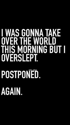 Funny Good Morning Quotes, Funny Quotes About Life, Funny Weekend Quotes, Hilarious Quotes, Morning Humor, Quotes Deep Feelings, Mood Quotes, Wisdom Quotes, Life Quotes