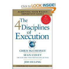 Amazon.com: The 4 Disciplines of Execution: Achieving Your Wildly Important Goals (9781451627053): Chris McChesney, Sean Covey, Jim Huling: Books