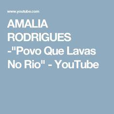 """AMALIA RODRIGUES -""""Povo Que Lavas No Rio"""" - YouTube"""