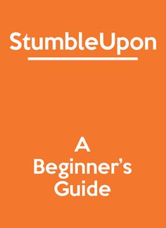 StumbleUpon is a fascinating social network. Here's how to get started.