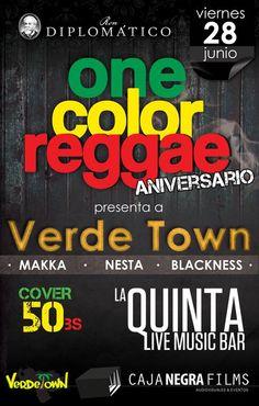 """Cresta Metálica Producciones » Fiesta Aniversario de """"One Color Reggae"""" con Verde Town en la Quinta Bar!!!"""