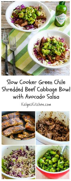 This Slow Cooker Green Chile Shredded Beef Cabbage Bowl with Avocado Salsa is one of my favorite #LowCarb #SlowCooker meals any time of year. This recipe can be #Paleo and is also #DairyFree. [from KalynsKitchen.com]