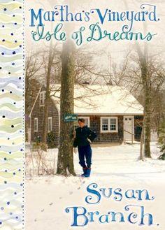 Martha's Vineyard Isle of Dreams Susan Branch
