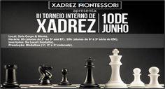 III Torneio Interno de Xadrez  montessori-al  Qualidade na Construção do Conhecimento. (82) 3218-9999. Educação Infantil, Ensino Fundamental e Ensino Médio.