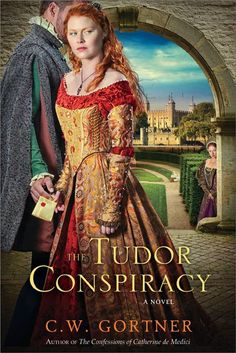 Interview today with C.W. Gortner, author of the newly released The Tudor Conspiracy #histfic #books