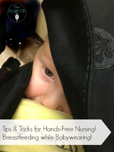 Tips and Tricks for Nursing while babywearing! #breastfeeding #babywearing @Mona Ascha Ascha A. to Ballroom N. Owen Baby Carrier