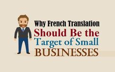 Why #French Translation Should Be the Target of Small #Businesses  #language #translation #marketing
